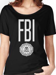 FBI - Female Body Inspector Women's Relaxed Fit T-Shirt