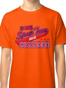 Go Local Sports Team Classic T-Shirt