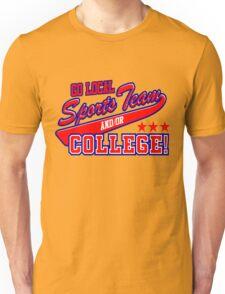 Go Local Sports Team Unisex T-Shirt