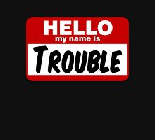 Hello My Name is Trouble Womens Fitted T-Shirt