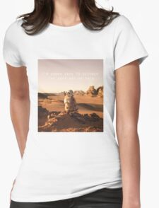 The Martian Quote Womens Fitted T-Shirt