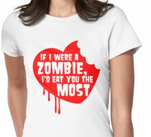 If I Were A Zombie Womens Fitted T-Shirt