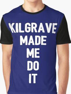 Kilgrave made me do it (white letters) Graphic T-Shirt