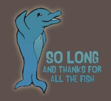 So Long And Thanks For All The Fish by goldenote