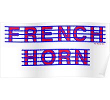French Horn Red and Blue Poster