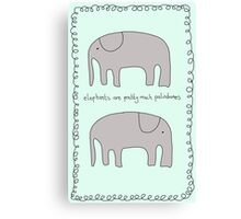 Elephants are pretty much Palindromes Canvas Print