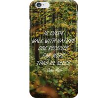 Walk with nature 4 iPhone Case/Skin