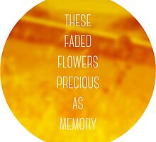 Faded Flowers (golden) by youngkinderhook