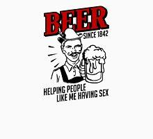 beer - helping people like me having sex Unisex T-Shirt
