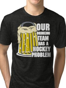 Hockey Drinking Team Tri-blend T-Shirt