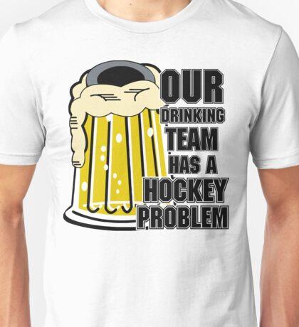 Hockey Drinking Team Unisex T-Shirt