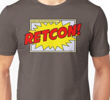 RETCON! Unisex T-Shirt