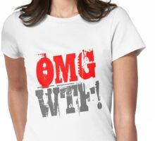 OMG WTF! Womens Fitted T-Shirt