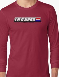 I.M.A. Nerd Long Sleeve T-Shirt