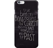 So we beat on - The Great Gastby iPhone Case/Skin