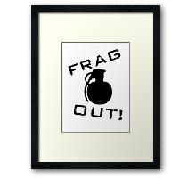 Frag Out T Shirt Framed Print