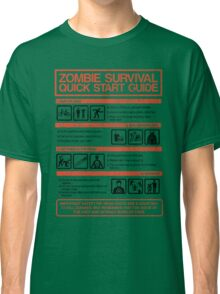 Zombie Survival - Quick Start Guide Classic T-Shirt
