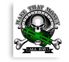 Make That Money All Day: Skull and Crossbones Canvas Print