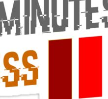 Ten Minutes or Less Sticker