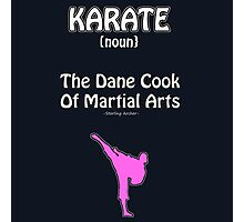 Karate (Archer Sterling quote) Photographic Print