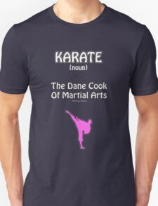 Karate (Archer Sterling quote) T-Shirt