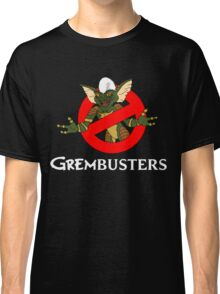GREMBUSTERS! Classic T-Shirt