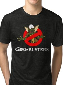 GREMBUSTERS! Tri-blend T-Shirt
