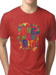 Dagnabbit Tri-blend T-Shirt