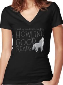 I want my next book to come from HOWLING GOOD READS Women's Fitted V-Neck T-Shirt