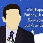 Happy Birthday Jesus by pickledbeets