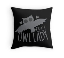 Crazy OWL Lady Throw Pillow