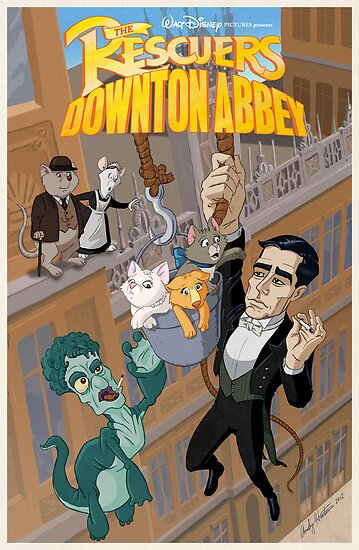 The Rescuers Downton Abbey by andyjhunter