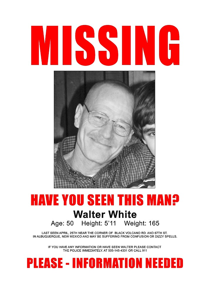 "Breaking Bad - Walter White ""Missing"" (T-Shirt and Poster) by CountLatchula"
