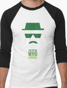BREAKING BAD/ I AM THE ONE WHO KNOCKS Men's Baseball ¾ T-Shirt