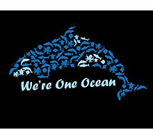 We're One Ocean Photographic Print
