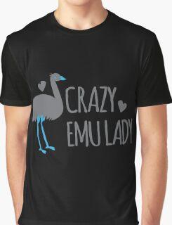 Crazy EMU lady Graphic T-Shirt