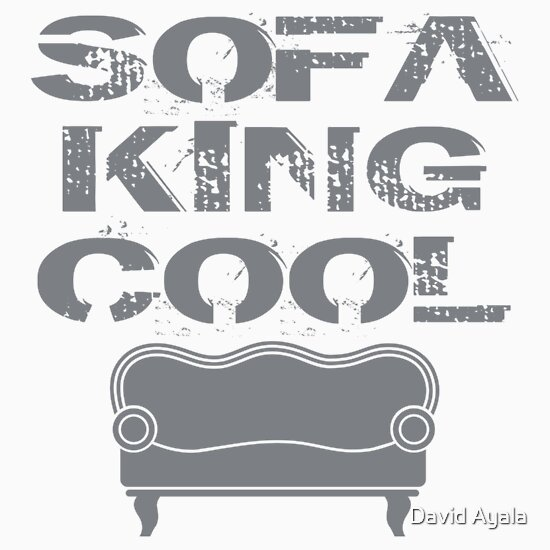Sofa King Cool Stickers By David Ayala Redbubble