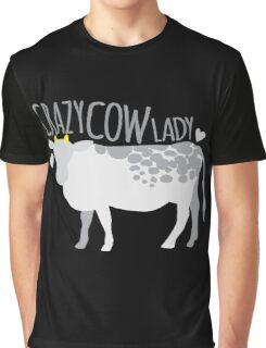 Crazy cow lady Graphic T-Shirt