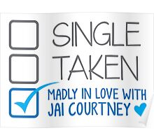 SINGLE TAKEN Madly in love with Jai Courtney Poster
