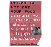 You know you are a food blogger when.... Poster