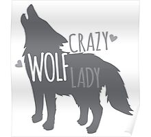Crazy WOLF lady Poster