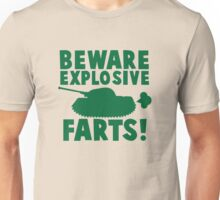 BEWARE! Explosive farts with a military army tank Unisex T-Shirt