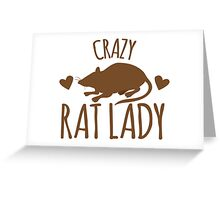 CRAZY RAT LADY Greeting Card