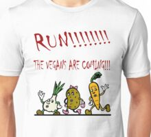 Run! The Vegans are Coming! Unisex T-Shirt