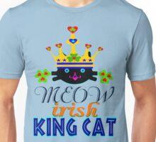 ㋡♥♫Irish King Cat Fantabulous Clothing & Stickers♪♥㋡ Unisex T-Shirt