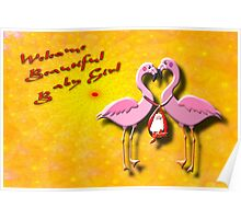 Welcome Beautiful Baby Girl Poster