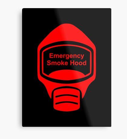 Smoke Hood (or Emergency Escape Mask or Gas Mask) Sign Metal Print