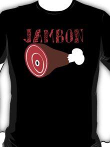 JAMBON! T-Shirt