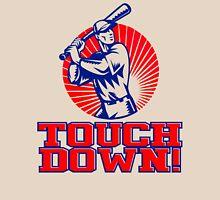 Touchdown! Unisex T-Shirt