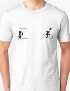 Cycling hazard - Distractions Unisex T-Shirt